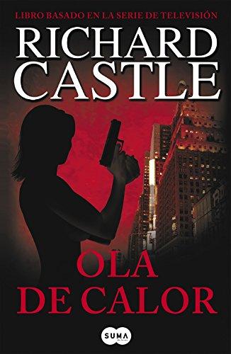 Ola de calor (Serie Castle 1) (FUERA DE COLECCION SUMA.)