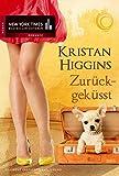 Zurückgeküsst (New York Times Bestseller Autoren: Romance)