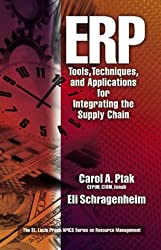 ERP: Tools, Techniques, and Applications for Integrating the Supply Chain (St Lucie Press Series on Resource Management) by Carol A Ptak (1999-09-28)