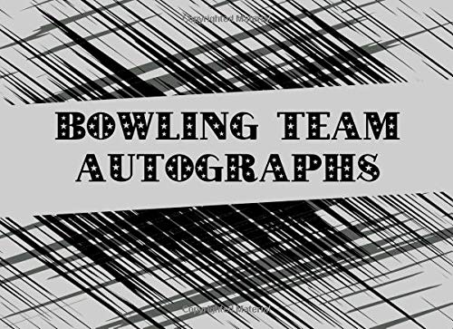 Bowling Team Autographs: Blank Unlined Memory Book por Sportslo Notebooks