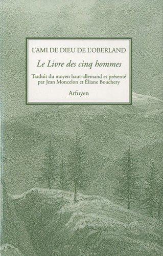L'Ami de Dieu de l'Oberland, Le Livre des cinq hommes