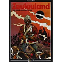 Zoulouland, tome 3. Drus comme l'herbe