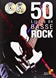 50 lignes de basse rock (1 Livre + 1 CD + 1 DVD)...