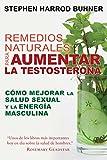 Best Las dietas para los hombres - Remedios naturales para aumentar la testosterona: Cómo mejorar Review