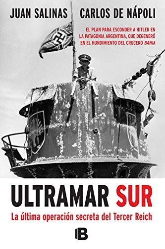 Ultramar Sur: La última operación secreta del Tercer Reich
