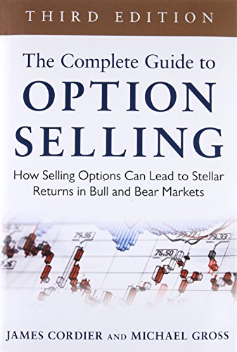 o Option Selling: How Selling Options Can Lead to Stellar Returns in Bull and Bear Markets ()