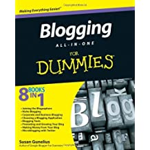 Blogging All-in-One For Dummies by Susan Gunelius (2010-06-08)