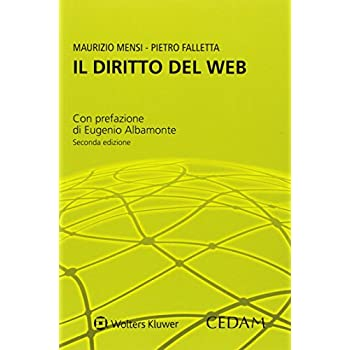 Il Diritto Del Web. Casi E Materiali