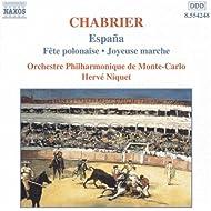 Chabrier: Espana / Joyeuse Marche / Suite Pastorale