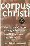 Corpus christi: octava del cuerpo y sangre de cristo