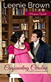 Confounding Caroline: A Pride and Prejudice Variation (Marrying Elizabeth Book 1)