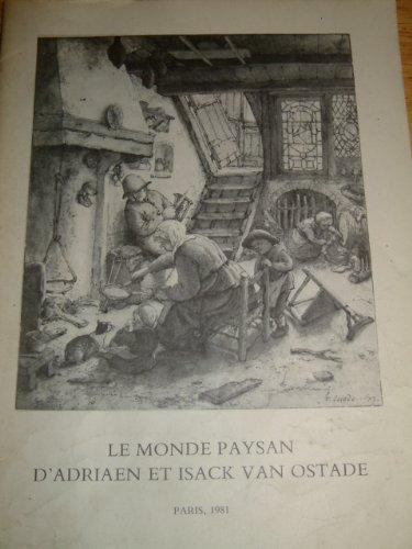 Le Monde paysan d'Adriaen et Isack Van Ostade : Exposition, Institut néerlandais... Paris... 8 janvier-6 février 1981 par Institut néerlandais