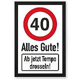 DankeDir! 40 Tempo Drosseln, Kunststoff Schild - Alles Gute, Geschenk 40. Geburtstag, Geschenkidee Geburtstagsgeschenk Vierzigsten, Geburtstagsdeko/Partydeko / Party Zubehör/Geburtstagskarte