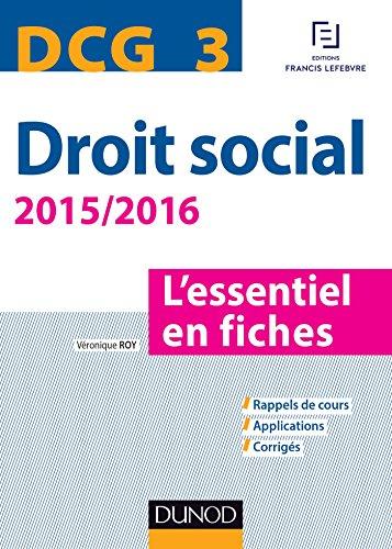 DCG 3 - Droit social 2015/2016 - 6e éd. : L'essentiel en fiches (Express DCG)
