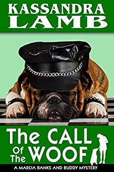 The Call of the Woof (The Marcia Banks and Buddy Cozy Mysteries Book 3) by [Lamb, Kassandra]