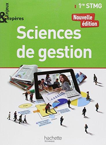 Enjeux et Repres Sciences de gestion 1re STMG - Livre lve - Ed. 2017