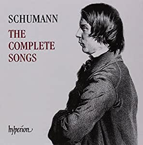 Schumann: The Complete Songs (Schumann: The Complete Songs)