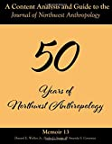 A Content Analysis and Guide to the Journal of Northwest Anthropology: Memoir 13