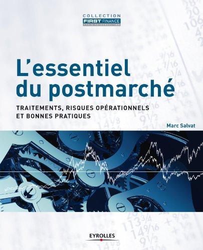 L'essentiel du postmarché (First Finance) par Marc Salvat