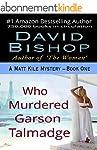 Who Murdered Garson Talmadge (A Matt...