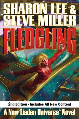 Fledgling, Second Edition (Liaden Universe Book 11)