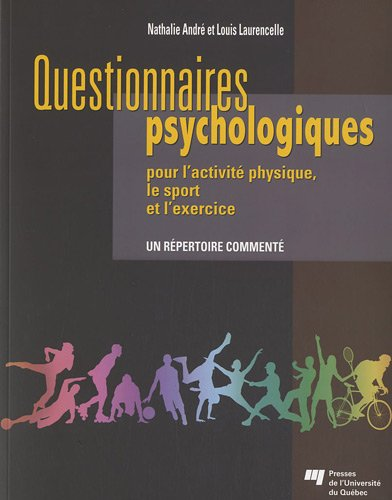 Questionnaires psychologiques pour l'activité physique, le sport et l'exercice : Un répertoire commenté
