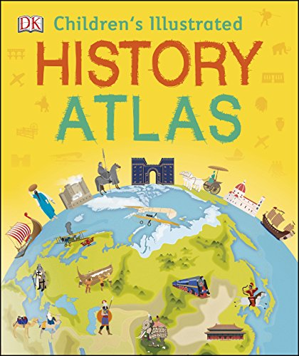 Children's Illustrated History Atlas (Childrens History Atlas) (English Edition)