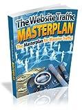 The Website Traffic Masterplan (English Edition)