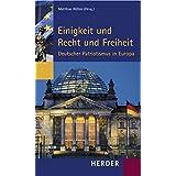 Einigkeit und Recht und Freiheit: Deutscher Patriotismus in Europa