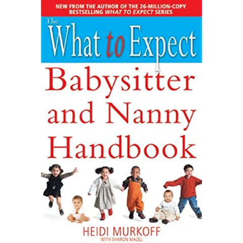 The What to Expect Babysitter and Nanny Handbook (English Edition)