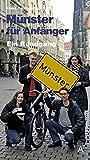 Image of Münster für Anfänger: Ein Rundgang durch Deutschlands größte Kleinstadt