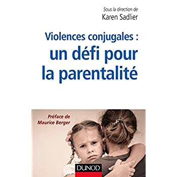 Violences conjugales : un défi pour la parentalité