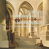 J.S. Bach: Cantatas, Vol. 17 by Koopman: cnd/Amsterdam Baroq (2013-05-03)