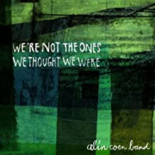 We'Re Not the Ones We Thought We Were [Vinyl LP]