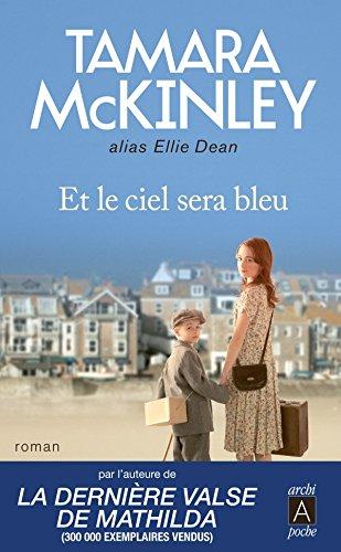 Et le ciel sera bleu par Tamara McKinley