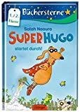 Superhugo startet durch!: Band 1