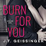 Burn for You: Slow Burn, Book 1