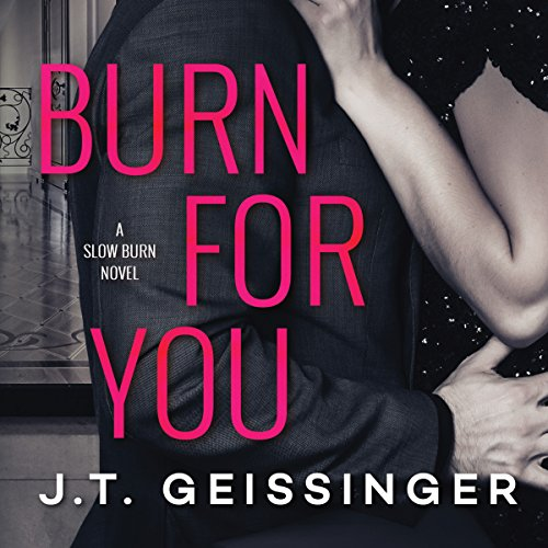 Burn for You: Slow Burn, Book 1