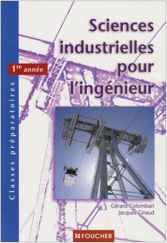 Sciences industrielles pour l'ingénieur Classes préparatoires 1re année