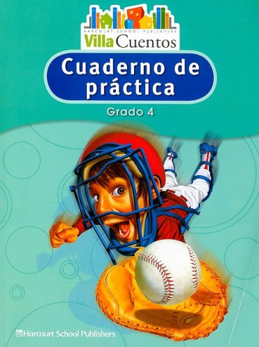 Villa Cuentos: Cuadernos de Práctica (Practice Book) Grade 4