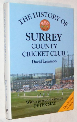 The History of Surrey County Cricket Club (Christopher Helm County Cricket) por David Lemmon