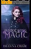 Intoxicating Magic (Crescent City Fae Book 3)