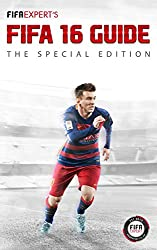 FIFA Expert's FIFA 16 Guide: The Special Edition (English Edition)