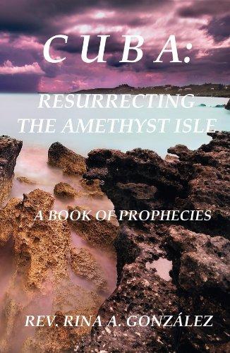 CUBA: Resurrecting the Amethyst Isle