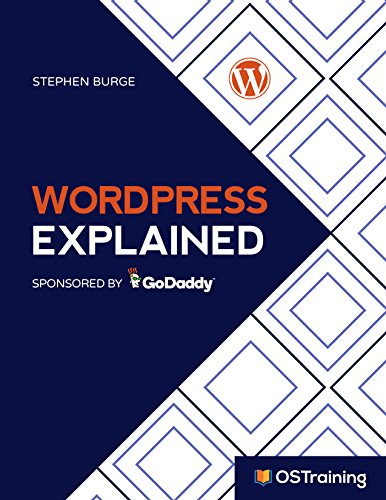 WordPress Explained : Your Step-by-Step Guide to WordPress (The Explained Series) (English Edition) por Stephen Burge