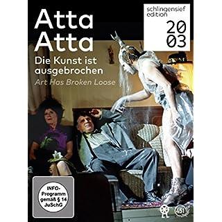 Atta Atta Die Kunst ist ausgebrochen [3 DVDs]