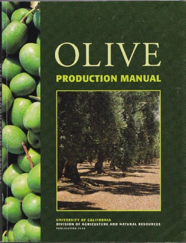 Olive Production Manual (Publication / University of California, Division of Agriculture and Natural Resources) by Louise Ferguson (1994-06-07) par Louise Ferguson