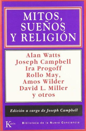 Mitos, sueños y religión (Biblioteca Nueva Conciencia)