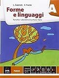 Forme e linguaggi. Vol. A: Narrativa. Con percorso nei Promessi sposi. Per le Scuole superiori. Con e-book. Con espansione online