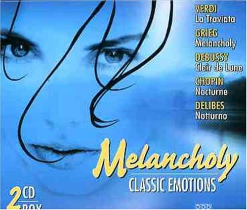 Melancholy-Classic Emotions [Import allemand]
